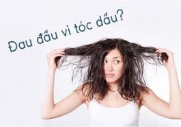 Cách chăm sóc tóc dầu mùa hè tránh bết dính hiệu quả, không tốn kém